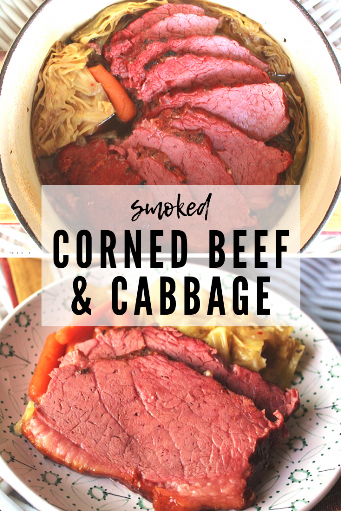 """Collage of two photos of Smoked Corned beef in serving trays. Text overlay reads, """"Smoked Corned Beef and Cabbage."""""""