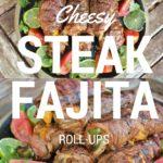 Steak Fajita Rolls