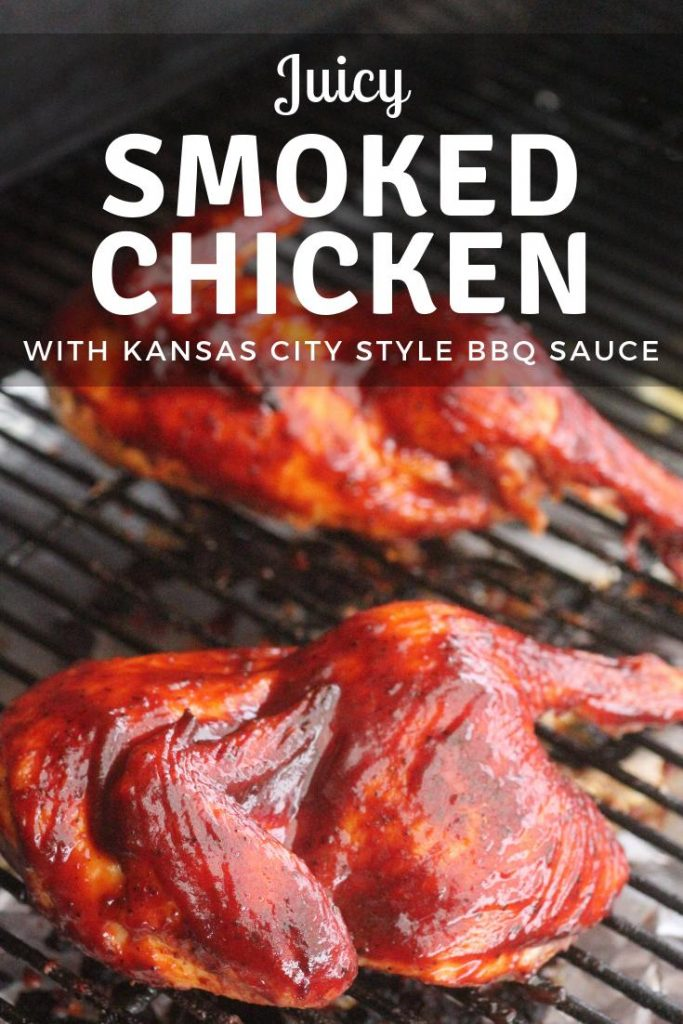"""Sauced Chicken on a grill grate. Text overlay reads, """"Juicy Smoked Chicken with Kansas City Style BBQ Sauce."""""""