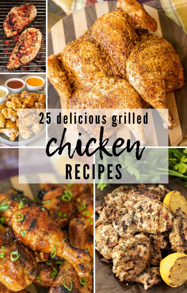collage of grilled chicken recipes, including grilled spatchcock chicken, grilled chicken wings, and grilled chicken breast.