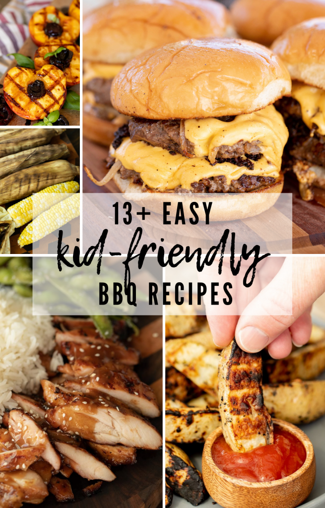 Five-image collage of kid-friendly BBQ recipes, including grilled peaches, corn, teriyaki chicken, potato spears, and smash burgers.