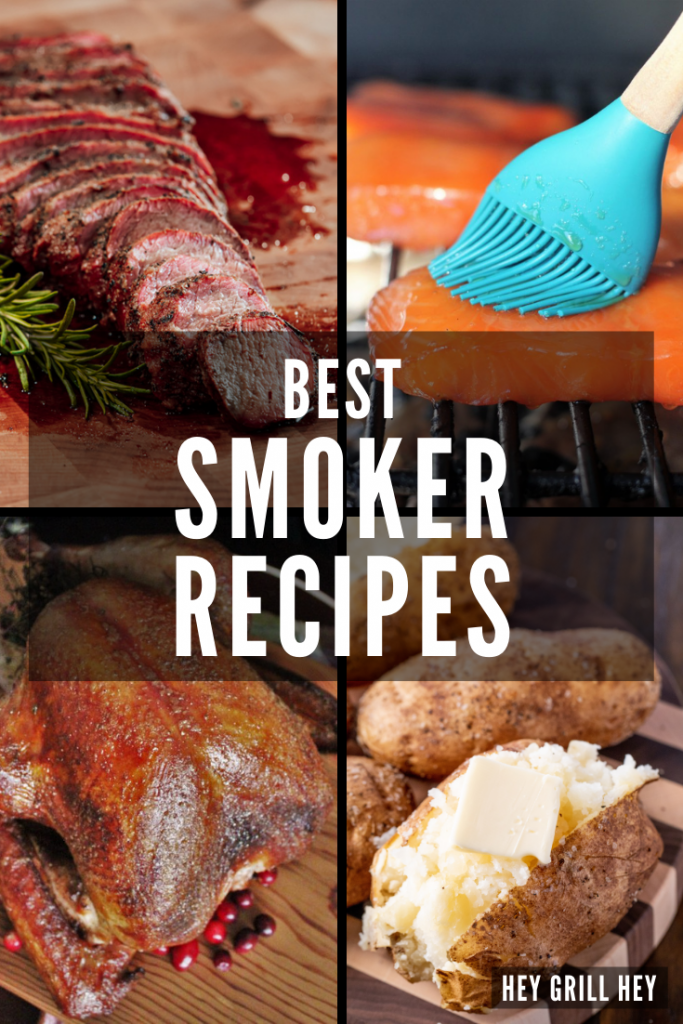 Four-image collage of smoked tri tip, hot smoked salmon, smoked turkey, and smoked baked potatoes. Text overlay reads: Best Smoker Recipes.