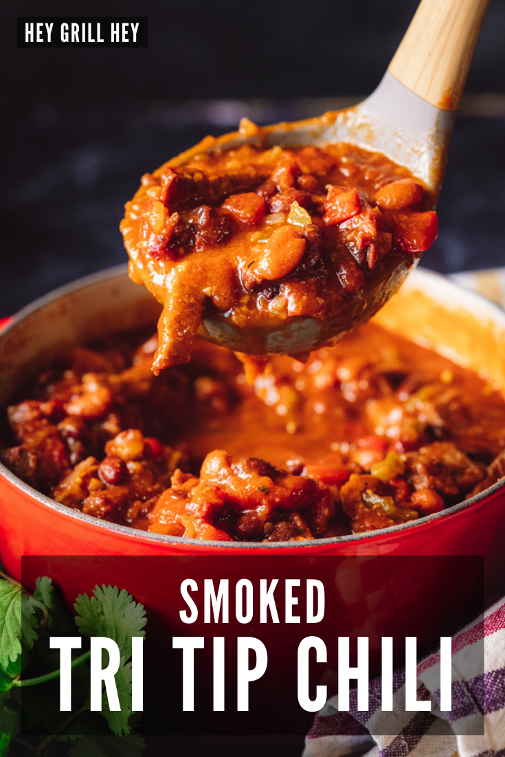 The Best Smoked Tri Tip Chili Recipe Hey Grill Hey
